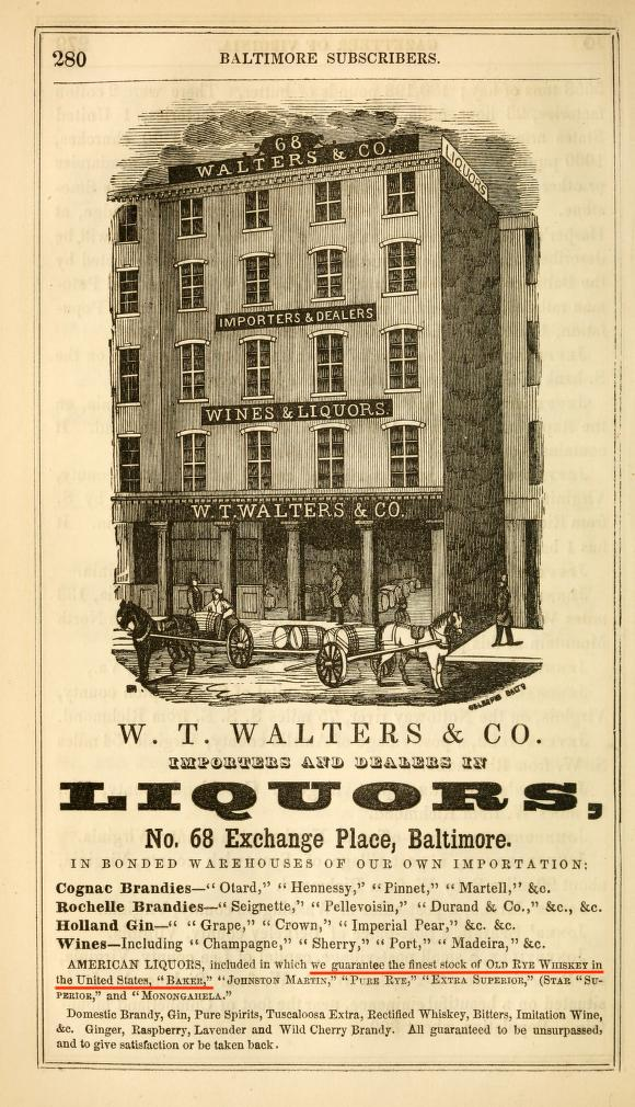 1855 Ad from The Statistical Gazeteer of the State of Virginia, showing W.T. Walters & Co. Warehouse in Baltimore and Baker's Rye Brand Whiskey, among many others