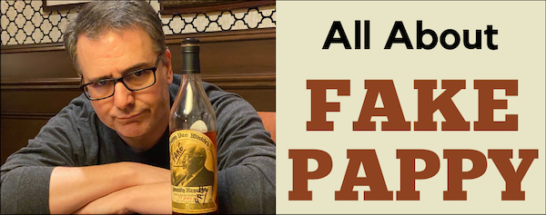 A bottle of counterfeit Pappy Van Winkle next to an irritated writer.