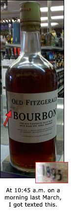 Bottle of Old Fitzgerald Bourbon, very plain, labeled 1895