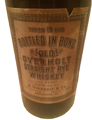 Bottle of Old Overholt Straight Rye Whiskey, 100 Proof, Broadford PA, Pre-Prohibition